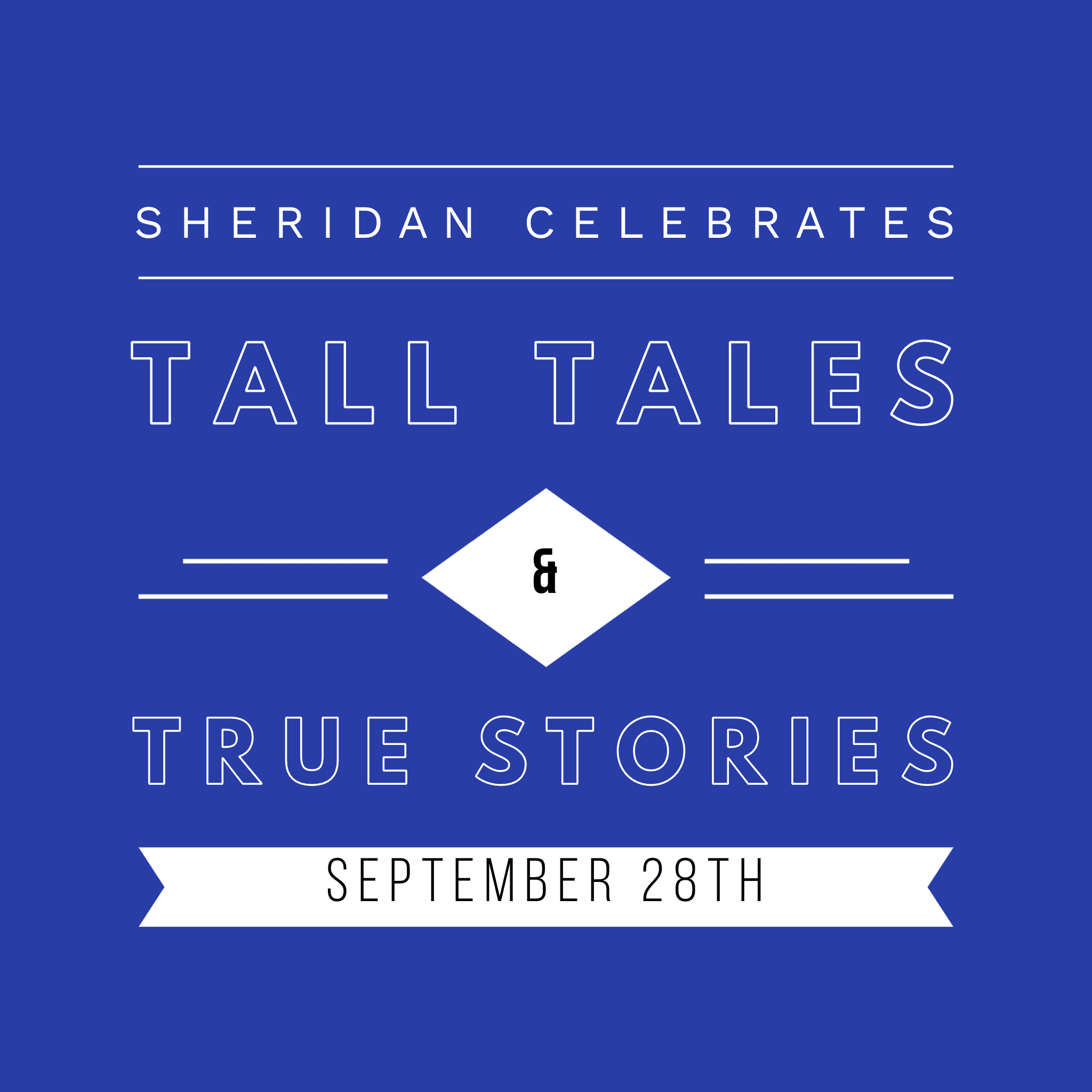 Sherian Celebrates Tall Tales & True Stories on Saturday, September 28th.
