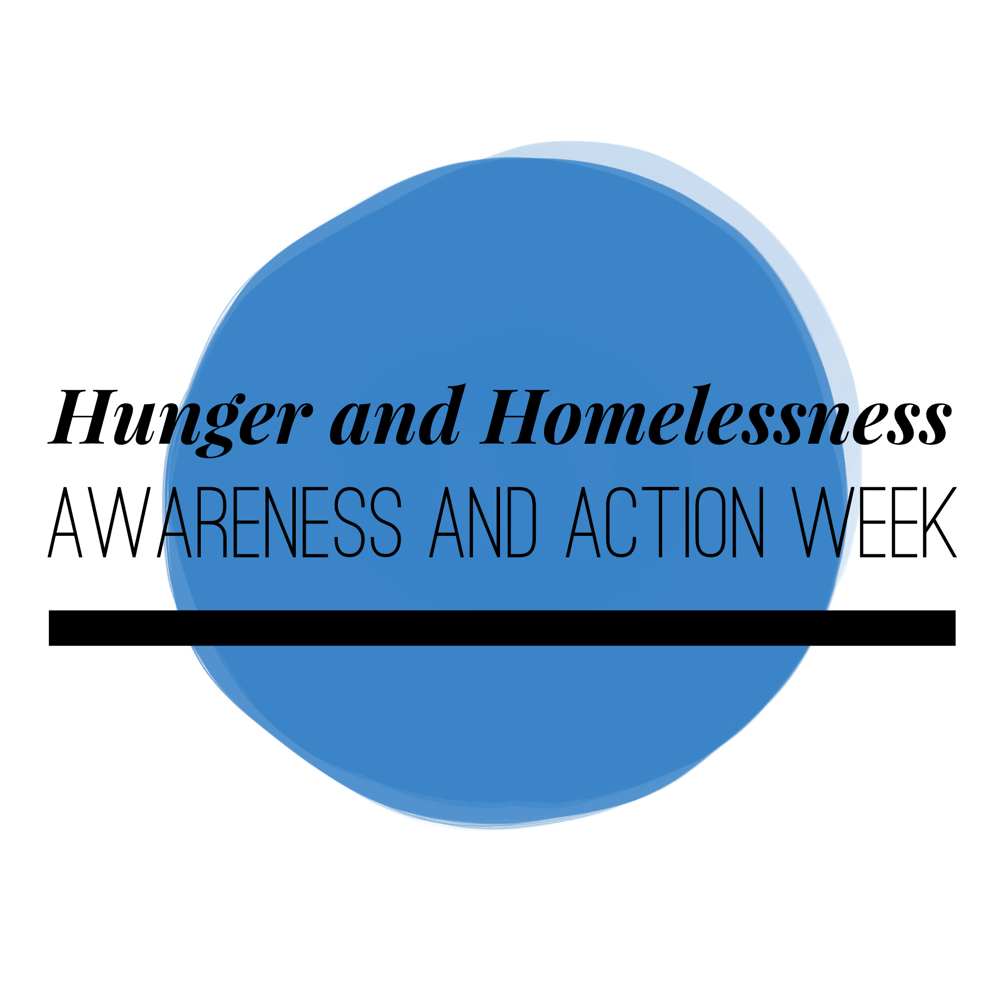 Hunger and Homelessness Awareness and Action Week