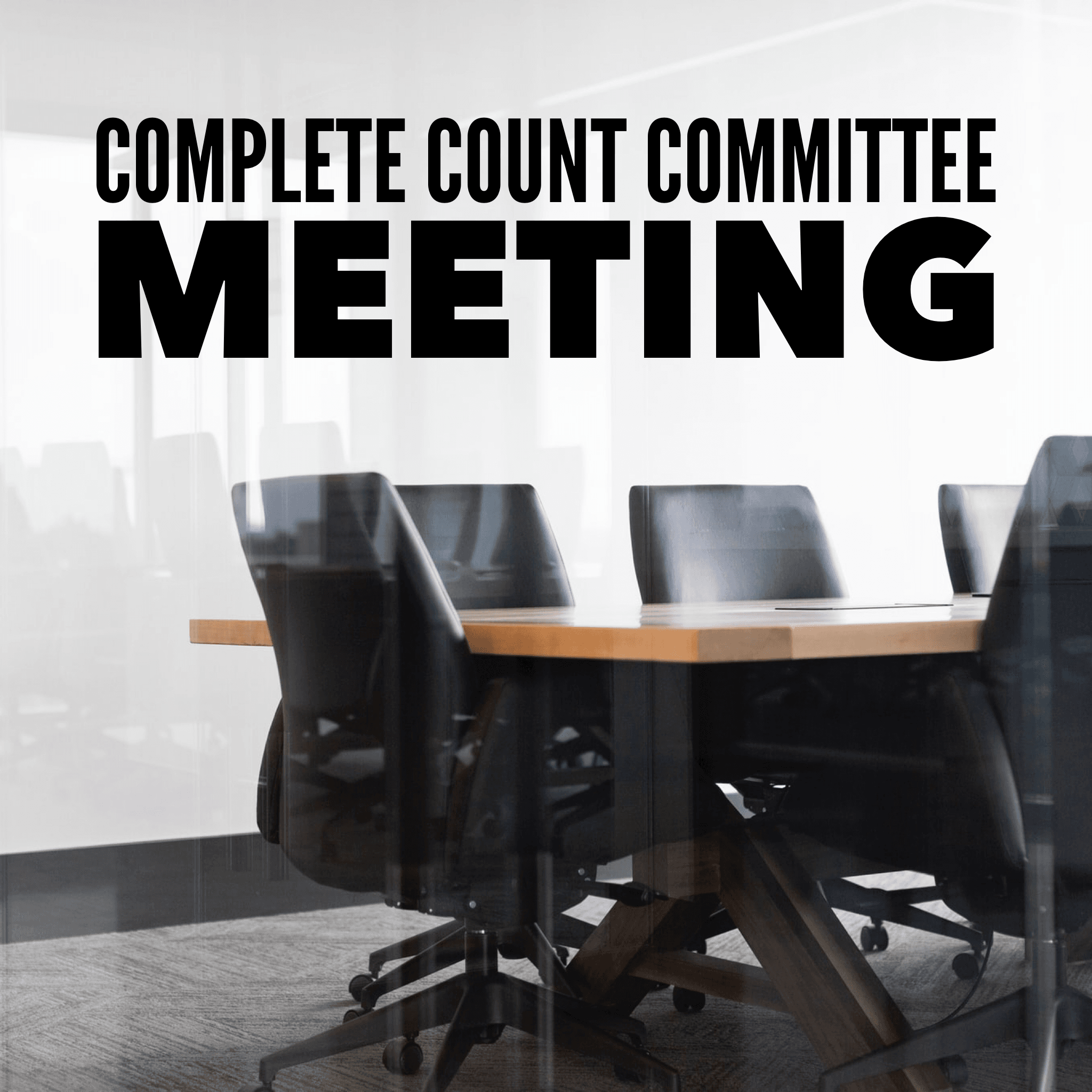 Complete Count Committee Meeting