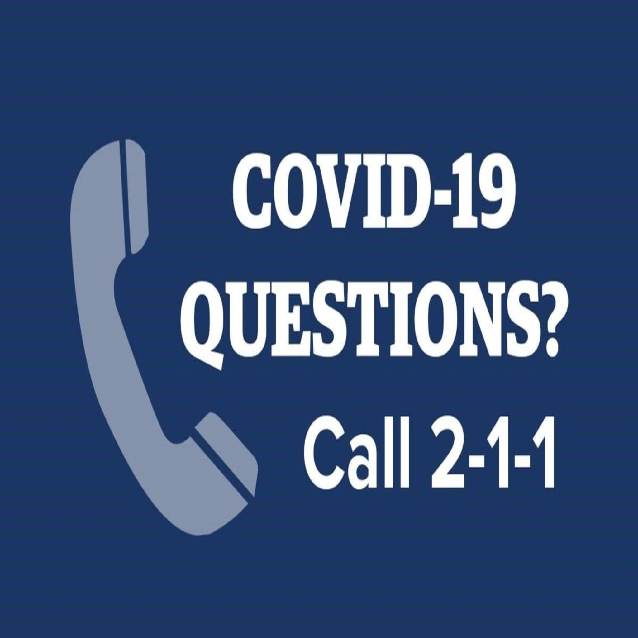 COVID-19 Questions Call 211