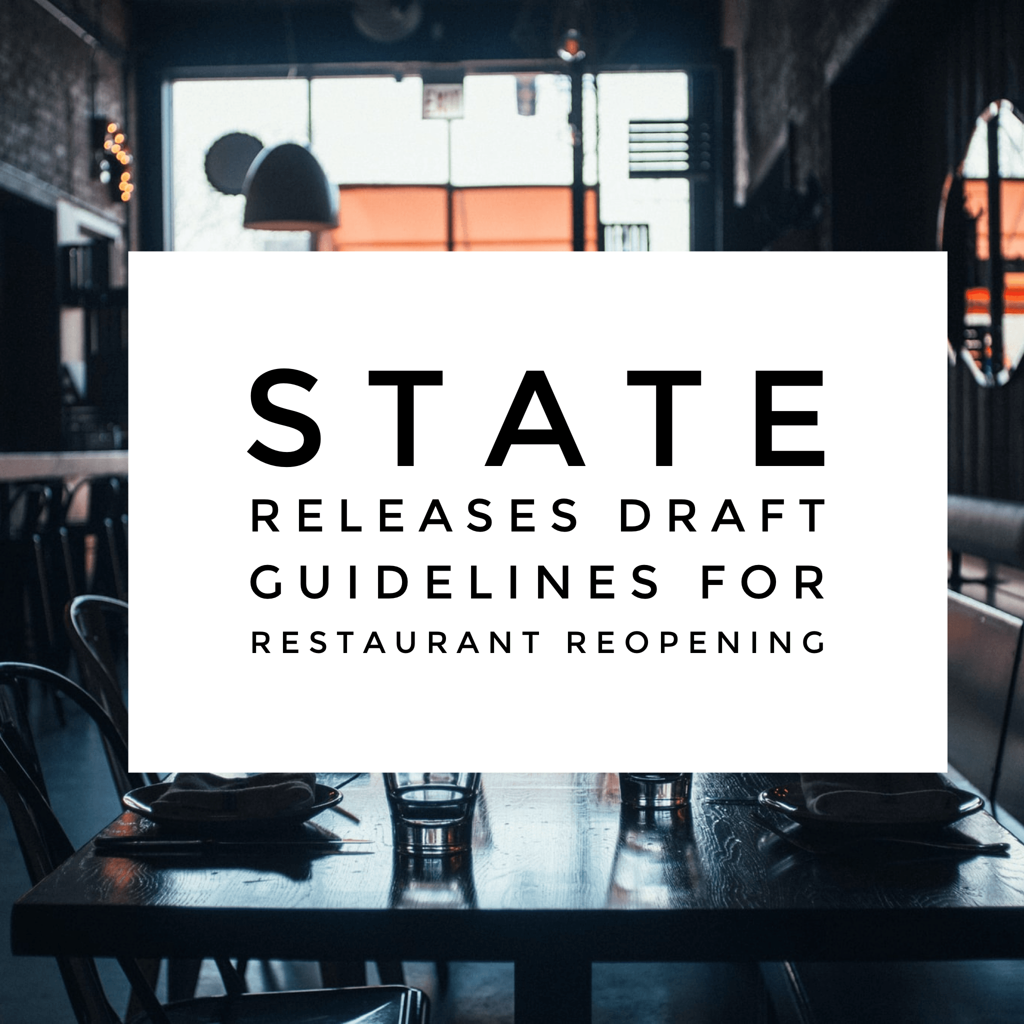 State releases draft guidelines for restaurant reopening