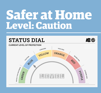 Safer at Home Level Caution